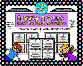 Grammar Practice: Identify Subject and Predicate