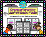 Grammar Practice: Identify the Compound Predicate