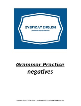 Grammar Practice (Negatives)