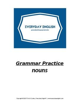 Grammar Practice (Nouns)