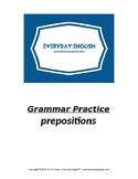 Grammar Practice (Prepositions)