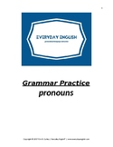 Grammar Practice (Pronouns)