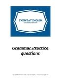 Grammar Practice (Questions)