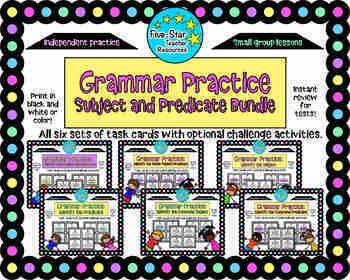 Grammar Practice: Subject and Predicate Bundle