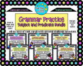 Grammar Practice: Subject and Predicate Bundle