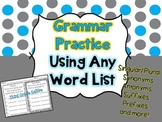 Grammar Practice Using Any Word List