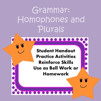 Grammar: Practice Using Homophones and Plurals