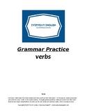 Grammar Practice (Verbs)