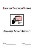 Grammar Practice Videos - Activity Booklet