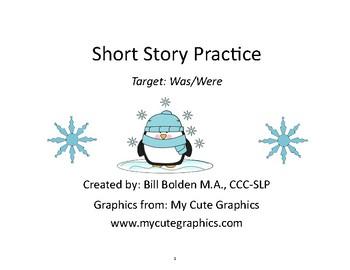 Grammar Practice: WAS/WERE Short Story - Speech/Language Therapy