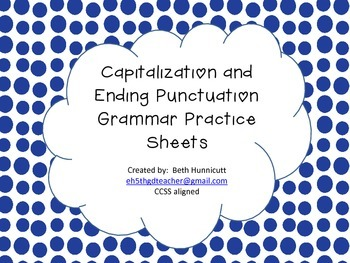 Grammar Practice with Capitalization and Punctuation (CCSS Aligned 3-5)