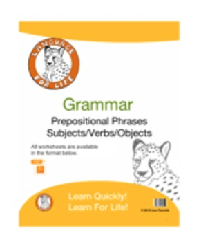 Grammar: Prepositional Phrases and Subjects/Verbs/Objects