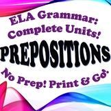 Grammar: Prepositions - Complete Unit!