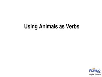 Grammar Presentation on Using Animals as Verbs