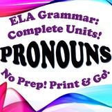 Grammar: Pronouns - Complete Unit!