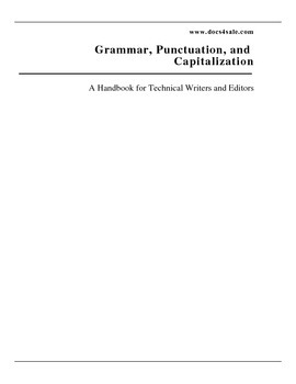 Grammar, Punctuation, and Capitalization handbook for tech writers and editors
