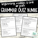 Grammar Quiz BUNDLE: Beginning, Middle, and End of Year