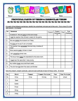 Grammar Quiz Grade 7.Principal Parts of Verbs & Irregular Verbs