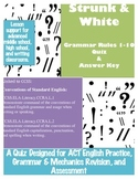 Grammar Quiz - Strunk & White Rules 1-10