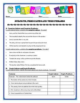Grammar Quiz.Subjects, Predicates & Verb Phrases