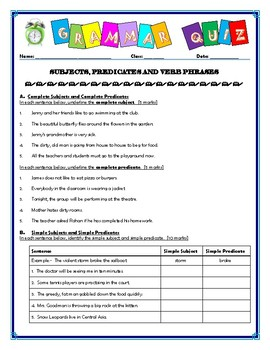 Subjects, Predicates & Verb Phrases Quiz/Assessment