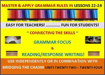 CCSS: Grammar & Response Writing BUNDLE 22-24 All With Original Stories!
