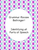 Parts of Speech Review Bellringer