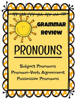 Grammar Review: PRONOUNS