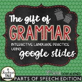 Grammar Review - Parts of Speech - Christmas Themed for Google