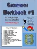Grammar Practice Workbook #2