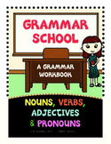 Grammar Review Workbook Nouns-Adjectives-Verbs-Pronouns