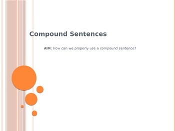 Grammar Revise / Edit Lesson: Compound Sentences