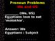 Grammar Revision Slides Grade 7 - Pronoun Problems (We & Us)