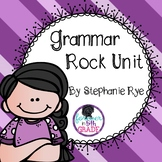 Grammar Rock Unit
