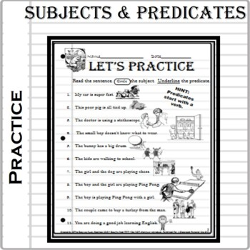 SUBJECTS and PREDICATES- Grammar Rules and Practice