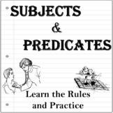 SUBJECTS and PREDICATES - Grammar Rules and Practice