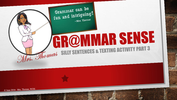Grammar Sense (Revising Sentences & Fun Texting Activity)