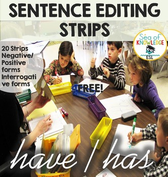 Have/has - Sentence Editing Strips