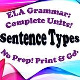 Grammar: Sentence Types - Complete Unit!
