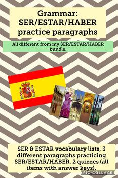 Grammar: Ser / Estar / Haber practice paragraphs/quizzes with answer keys