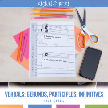 Verbal Phrases (Gerund, Participial, Infinitive) Task Cards