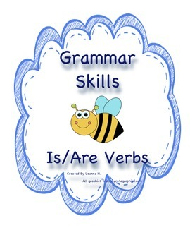 Grammar Skills: Is/Are Verbs