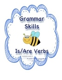 Grammar Skills: Is/Are Verbs