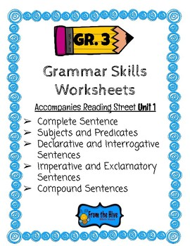 Grammar Skills Worksheets (3rd grade Reading Street- Unit 1)