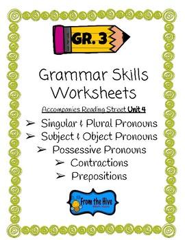Grammar Skills Worksheets (3rd grade reading street- unit 4)
