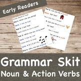 Grammar Skit- Noun and Verb-Early Readers