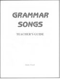 Grammar Songs Teacher's Guide from Grammar Songs CD Kit by Kathy Troxel