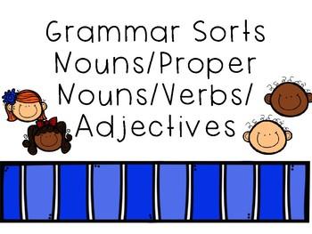 Grammar Sorts/Nouns/Proper Nouns/Verbs/Adjectives (NO PREP!)