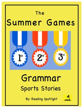 Grammar Sports Stories:  The Summer Olympic Games