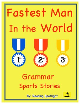 Grammar Sports Story: The Fastest Man in the World